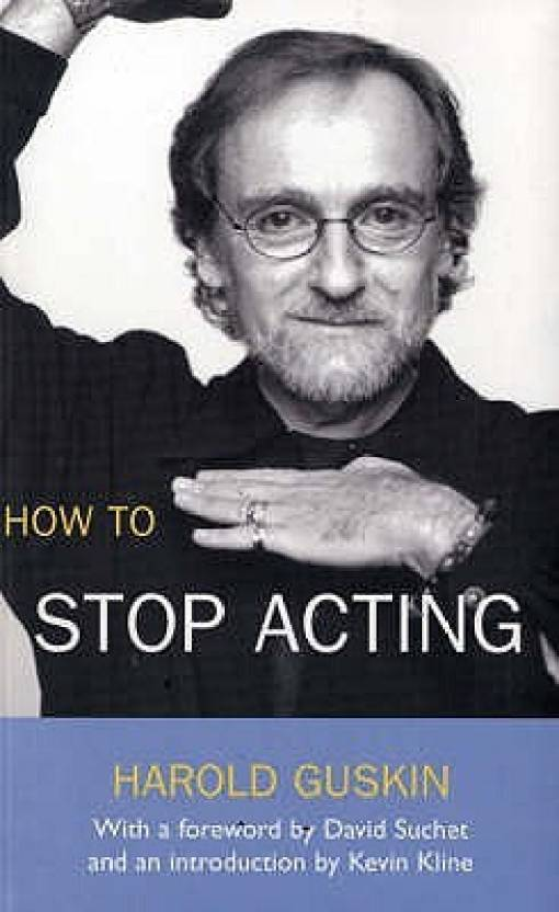HOW TO STOP ACTING: PERFORMANCE BOOKS