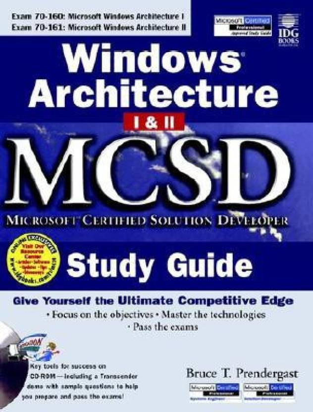 Windows Architecture 1 And 2 Mcsd Study Guide Mcsd Certification