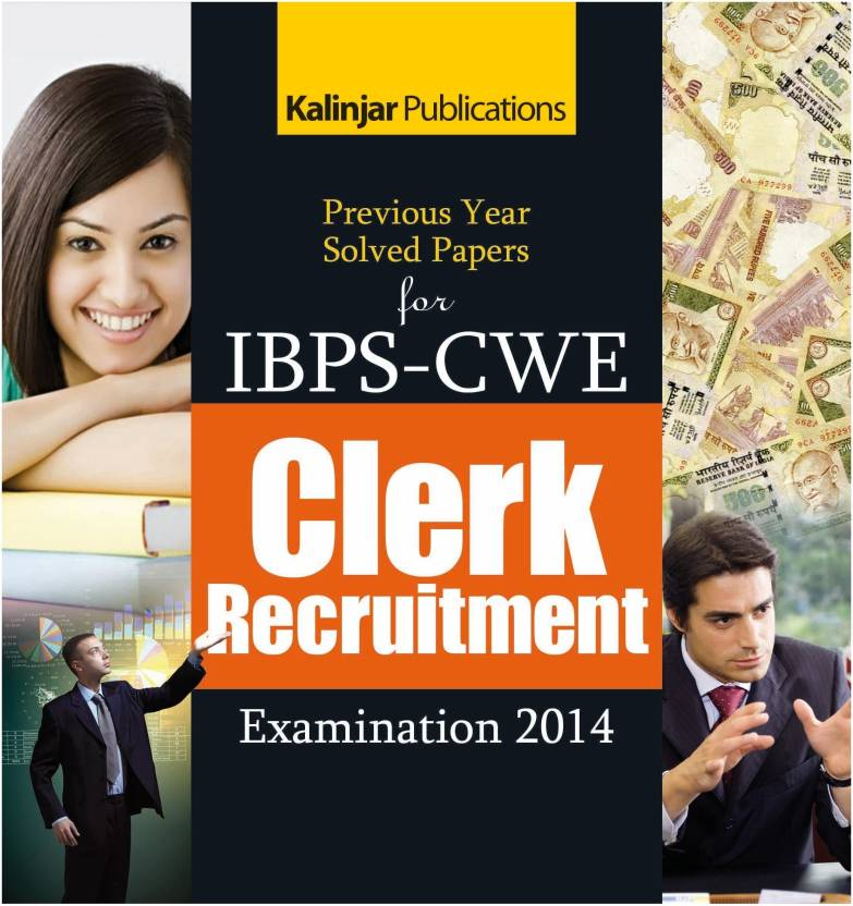 Previous Year Solved Papers for IBPS - CWE Clerk Recruitment Examination - 2014 1st  Edition