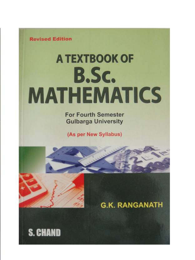 Textbook Of Bsc Mathematics: Buy Textbook Of Bsc Mathematics by S