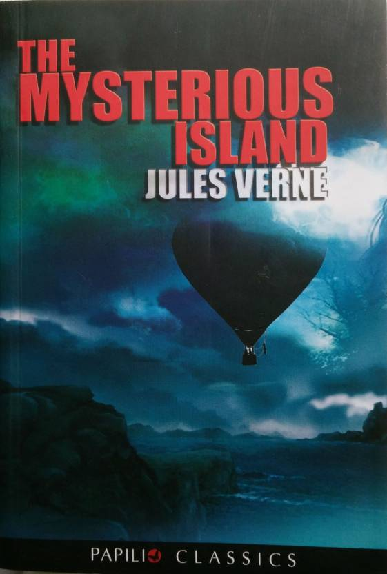 The Mysterious Island Buy The Mysterious Island By Jules Verne At