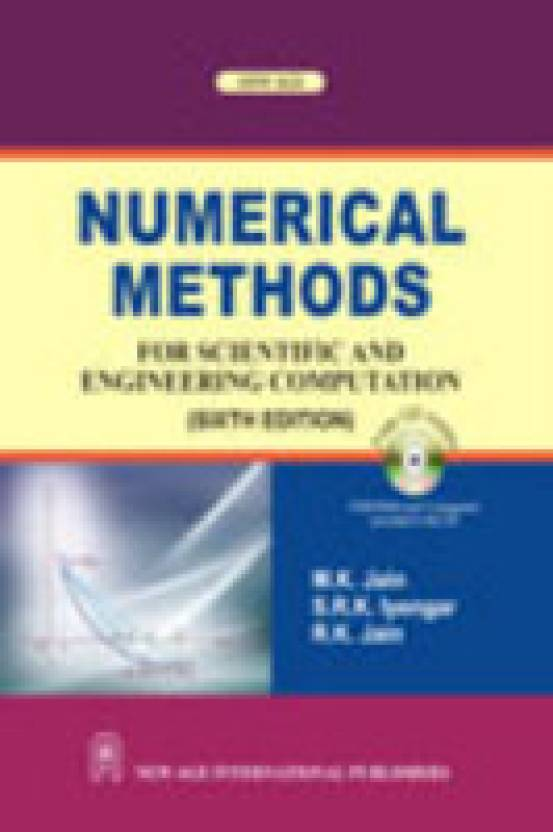 Numerical methods for scientific and engineering computation with numerical methods for scientific and engineering computation with cd 6th edition fandeluxe Image collections