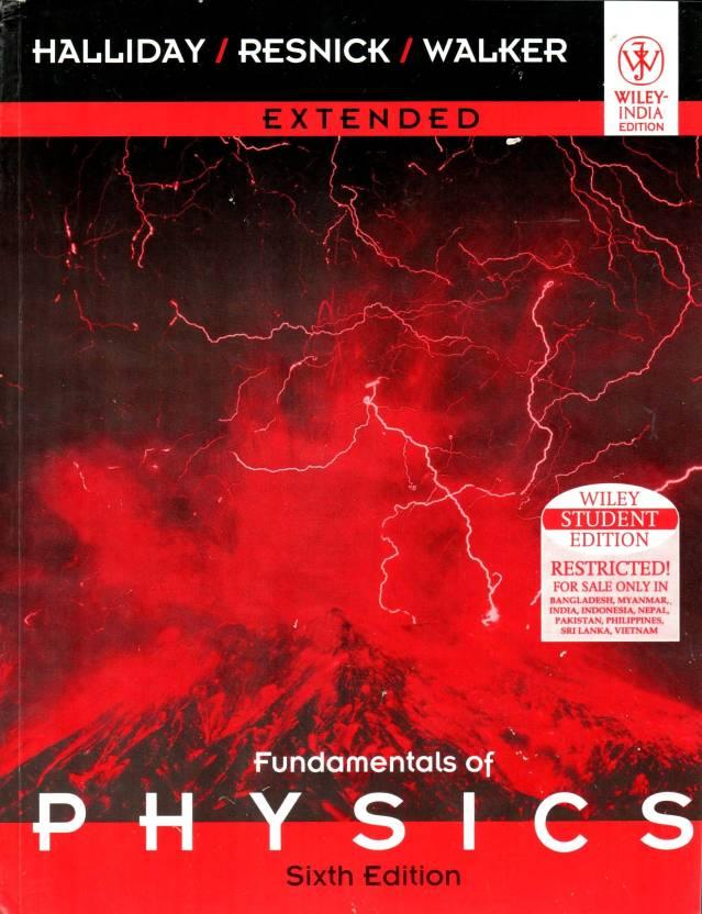 Fundamentals of physics, 6th edition by david halliday (author.