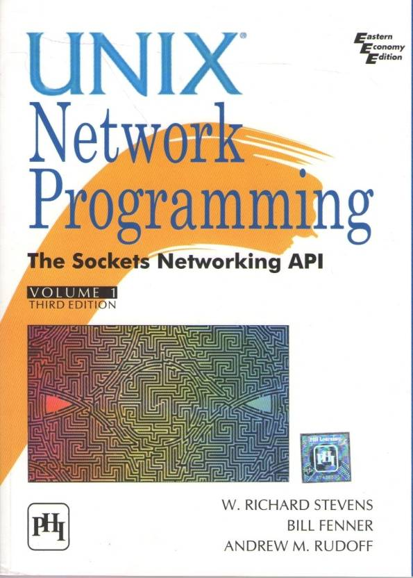 Unix Network ProgrammingThe Sockets And Networking API (volume - 1) 3rd Edition 3rd Edition