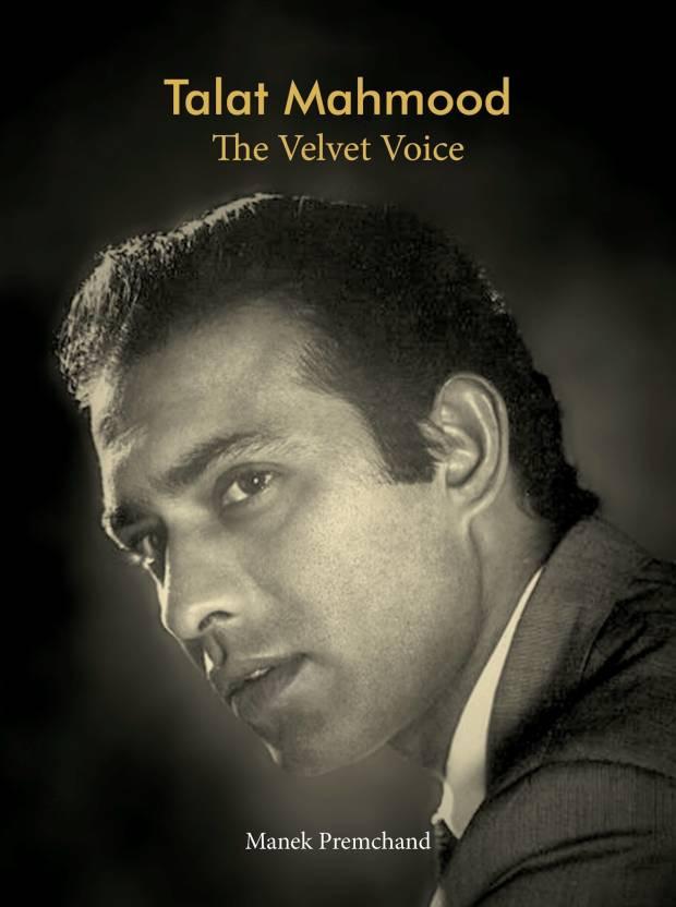 Talat Mahmood - The Velvet Voice