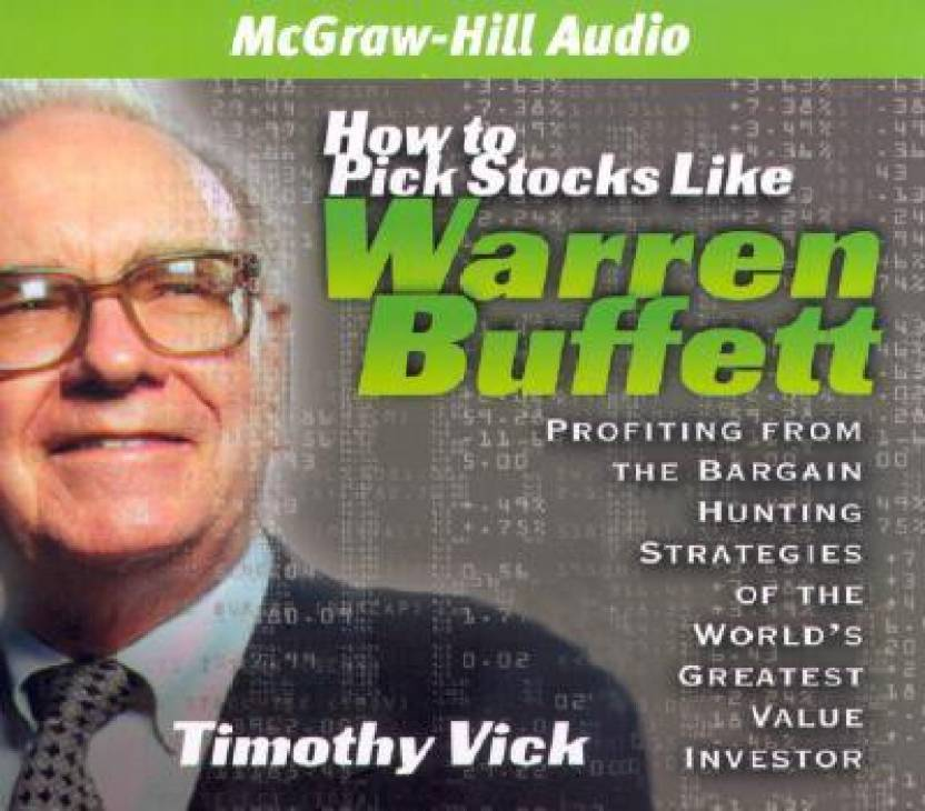 Stupendous How To Pick Stocks Like Warren Buffett Profiting From The Best Image Libraries Sapebelowcountryjoecom