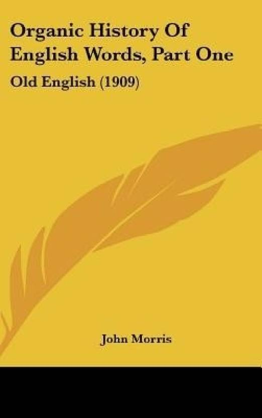 Organic History of English Words, Part One: Old English