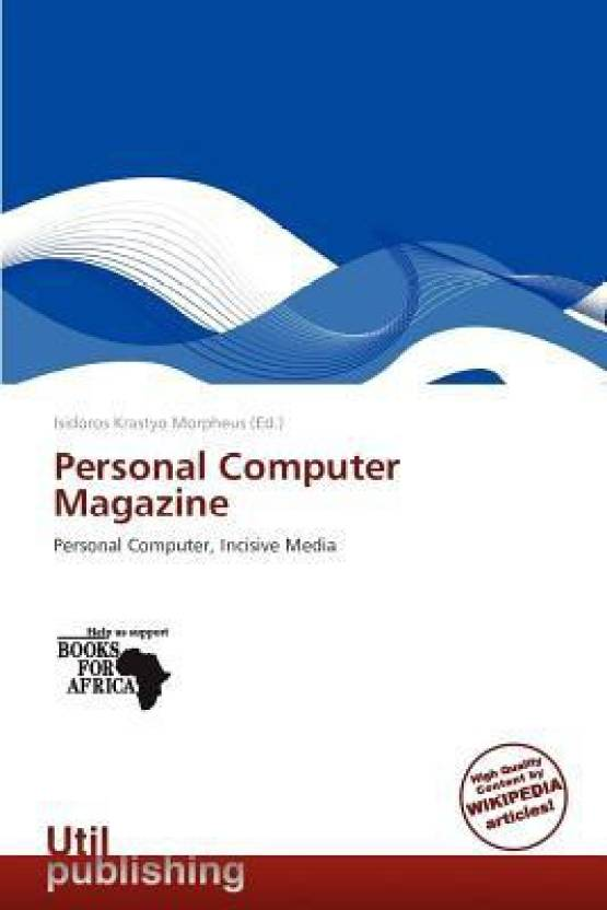 dc07e1951a64 Personal Computer Magazine  Buy Personal Computer Magazine by Isidoros  Krastyo Morpheus at Low Price in India
