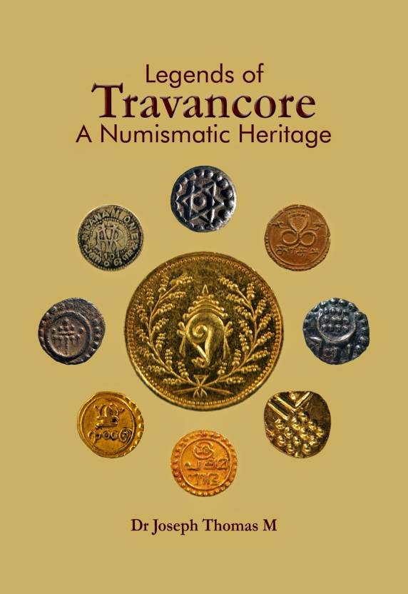 Legends of Travancore - A numiswmatic Heritage