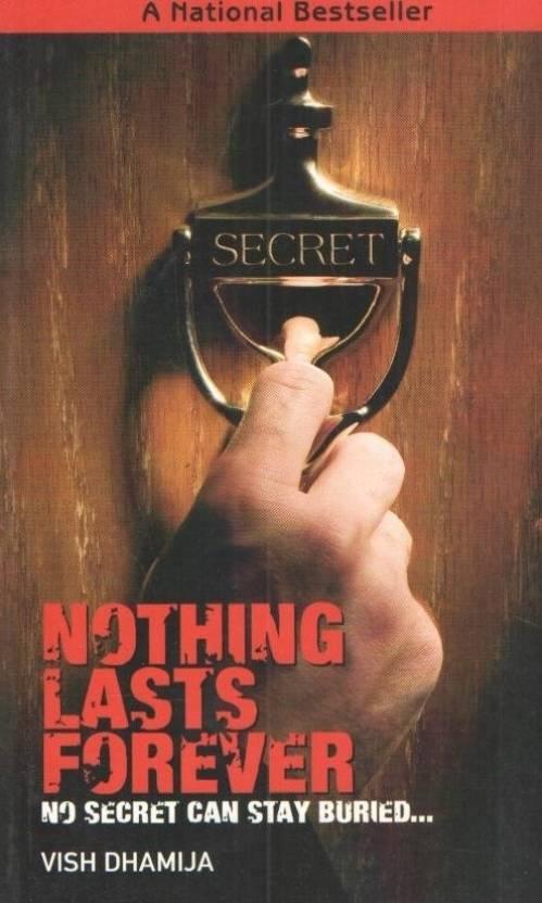 Nothing Lasts Forever: No Secret can Stay Buried.. price comparison at Flipkart, Amazon, Crossword, Uread, Bookadda, Landmark, Homeshop18