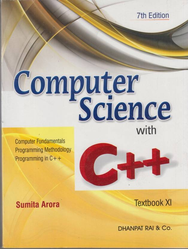 Computer Science with C++ 7th Edition: Buy Computer Science with C++