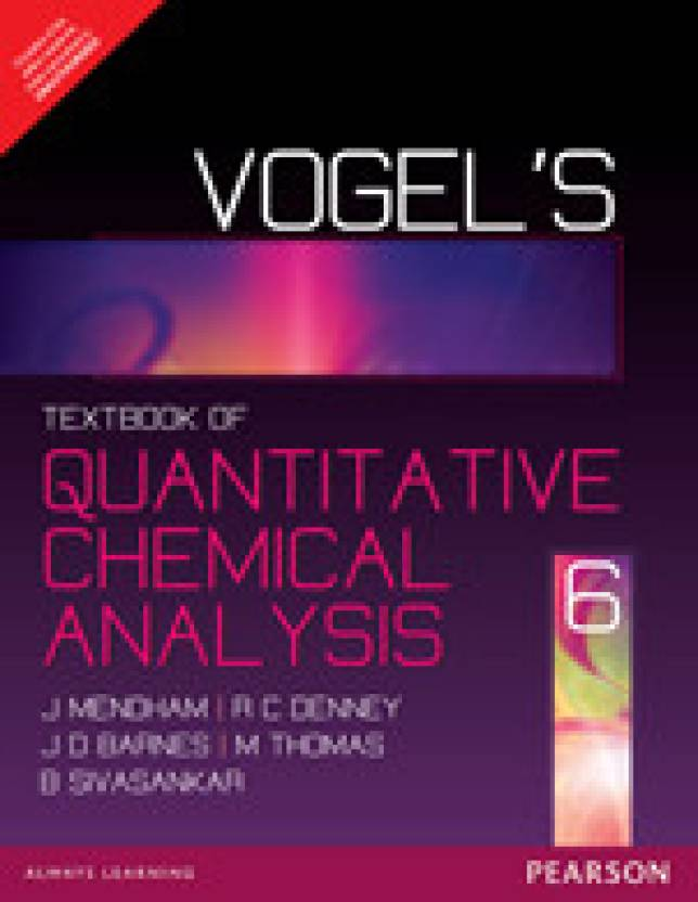 Vogel's Quantitative Chemical Analysis 6th Edition 6th  Edition