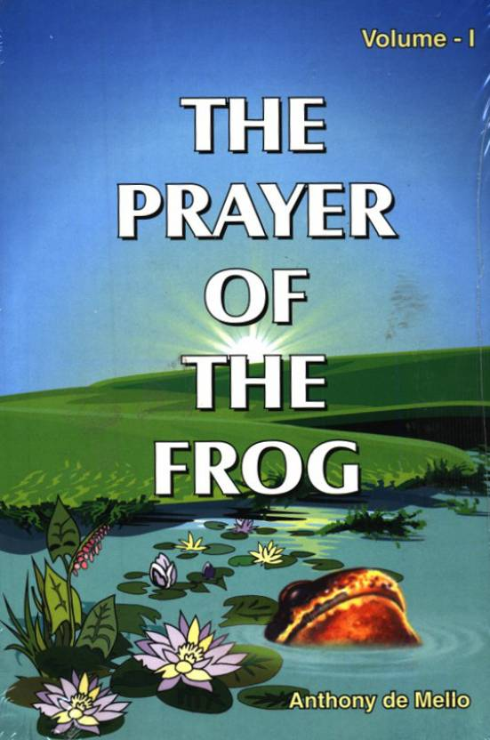 The Prayer Of The Frog Vol. I