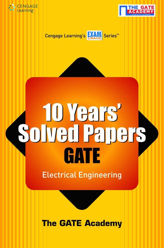 10 Years' Solved Papers GATE: Electrical Engineering 1st  Edition