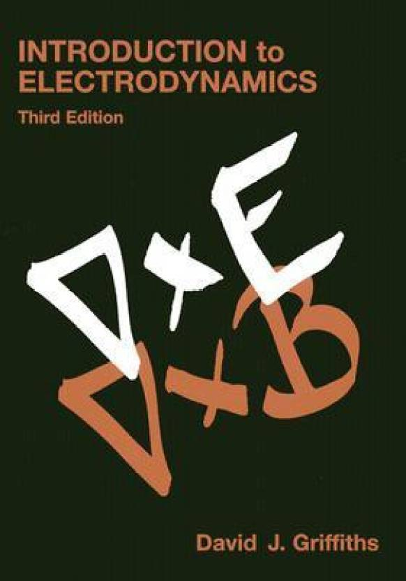Introduction to Electrodynamics 3rd Edition