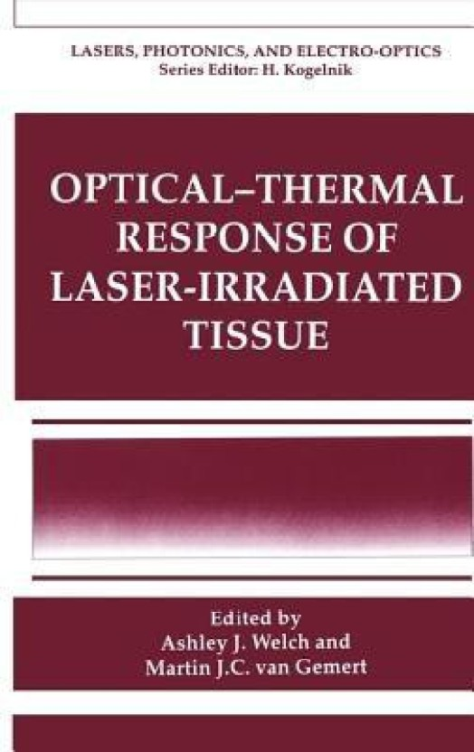Optical-Thermal Response of Laser-Irradiated Tissue