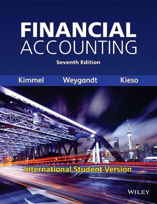 weygandt kimmel kieso financial accounting 6th edition
