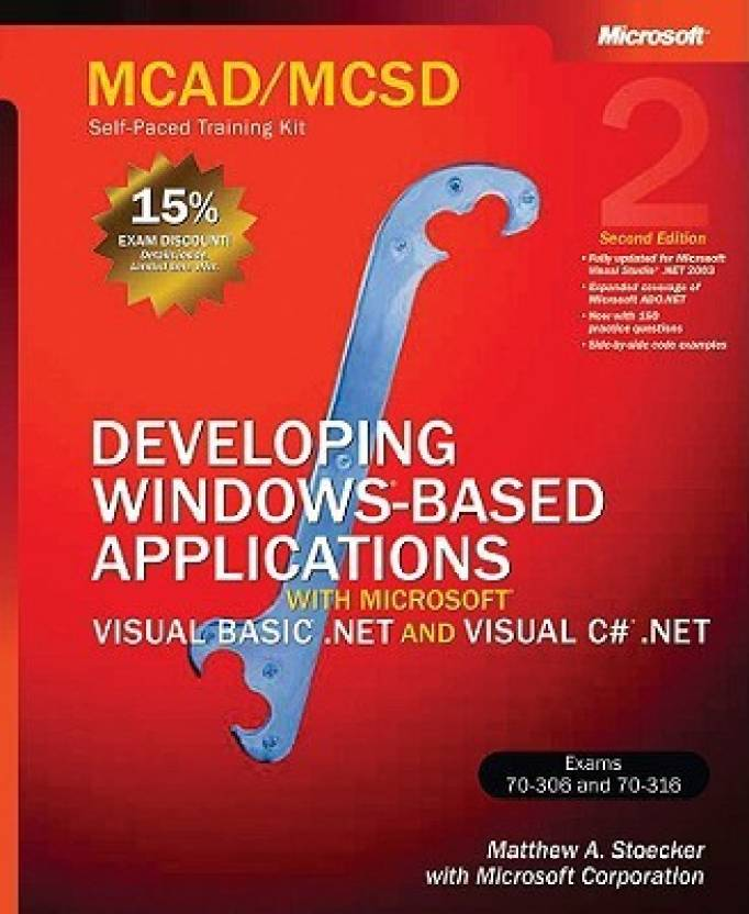 Mcadmcsd Self Paced Training Kit Developing Windows Based
