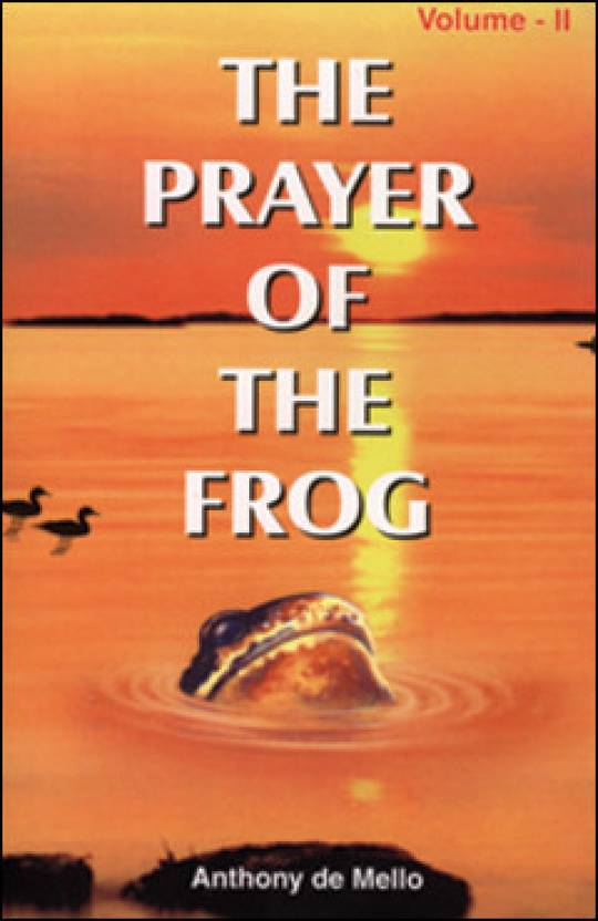 The Prayer Of The Frog (Volume - 2)
