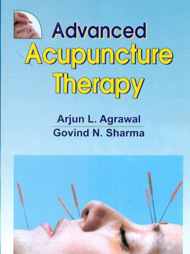 Advanced Acupuncture Therapy 1st Edition: Buy Advanced Acupuncture