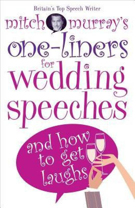 Mitch Murray's One-Liners for Wedding Speeches : And How to