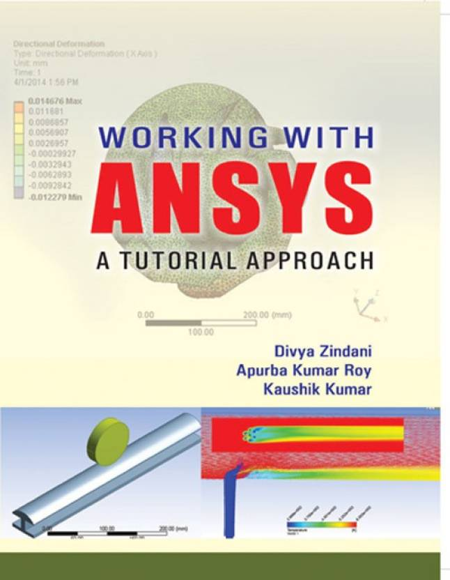 Working with ANSYS A Tutorial Approach: Buy Working with
