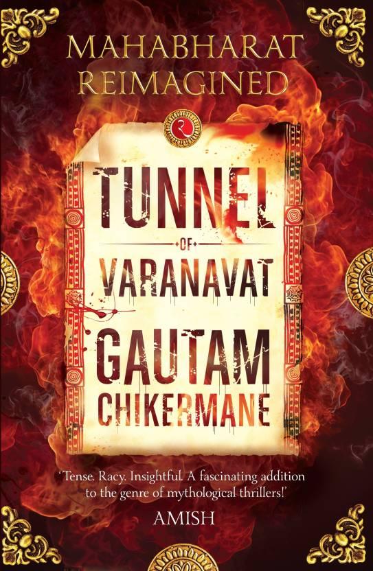 Tunnel of Varanavat : Mahabharat Reimagined