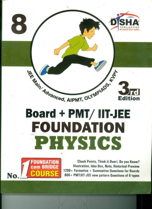 Board + PMT / IIT - JEE Foundation Physics (Class 8) 3rd Edition