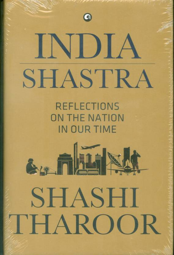India Shastra : Reflections on the Nation in Our Time