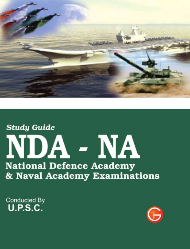 NDA-NA National Defence Academy & Naval Academy Examinations Guide 3rd  Edition