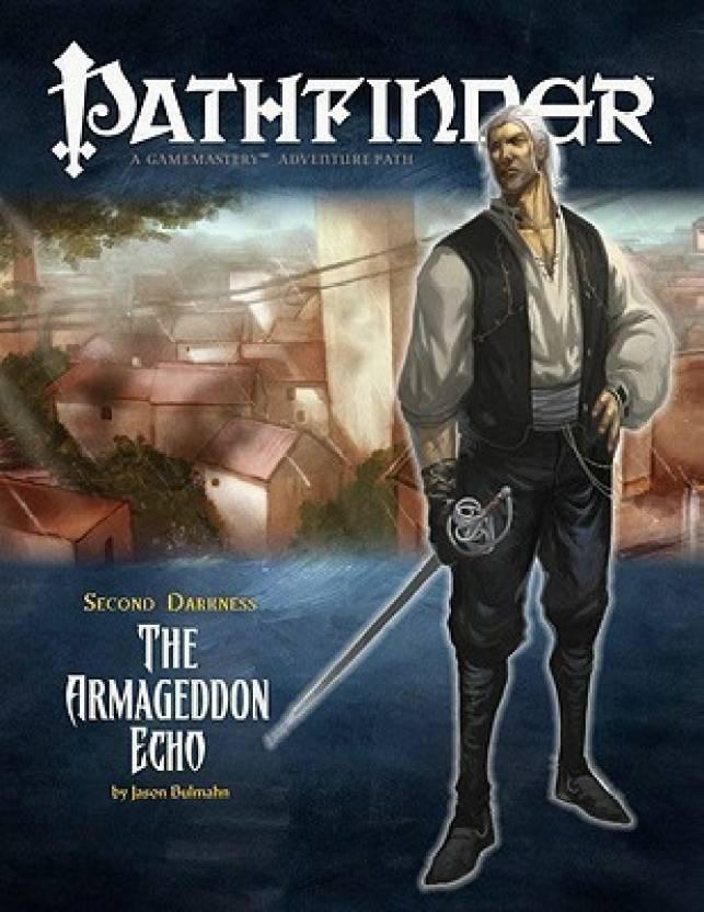 Pathfinder Second Darkness: The Armageddon Echo, Adventure