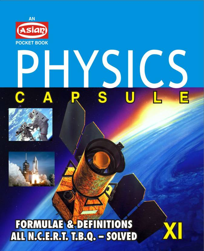 Physics Capsule (Pocket BookXi) Cbse Syll. 2nd  Edition