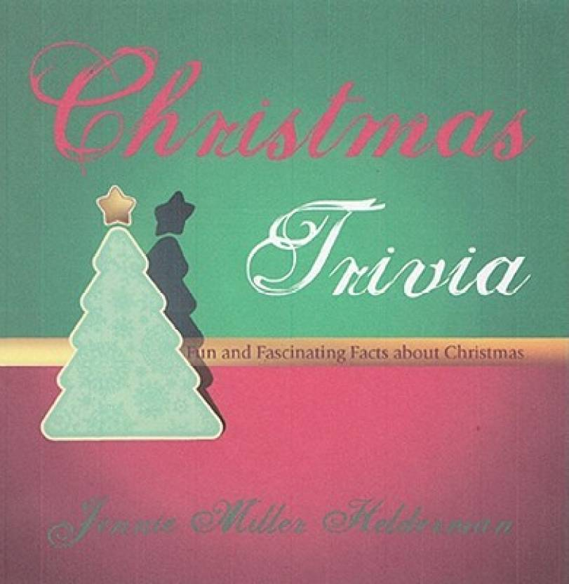 Facts About Christmas.Christmas Trivia Fun And Fascinating Facts About Christmas