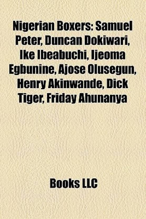 Nigerian Boxers: Samuel Peter, Duncan Dokiwari, Ike