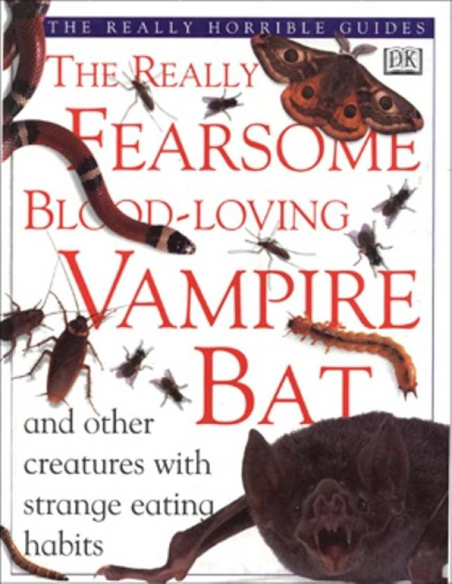 The Really Fearsome Blood Loving Vampire Bat: Buy The Really