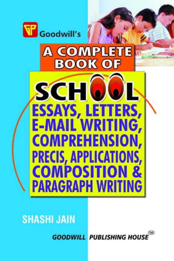 Research Essay Proposal A Complete Book Of School Essays Letters Email Writing Comprehension Essays On Science also Political Science Essay Topics A Complete Book Of School Essays Letters Email Writing  Thesis Persuasive Essay