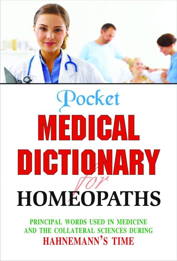 POCKET MEDICAL DICTIONARY FOR HOMEOPATHS (PRINCIPAL WORDS