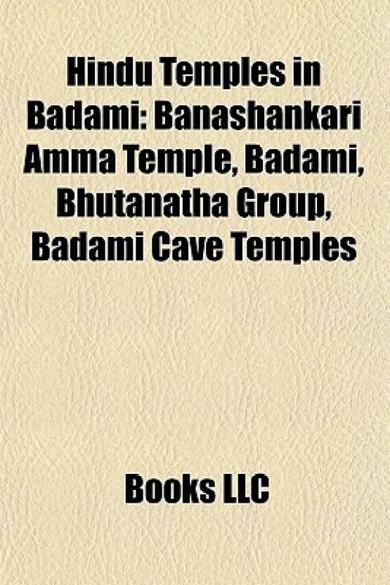 Hindu Temples in Badami: Banashankari Amma Temple, Badami, Bhutanatha Group, Badami Cave Temples
