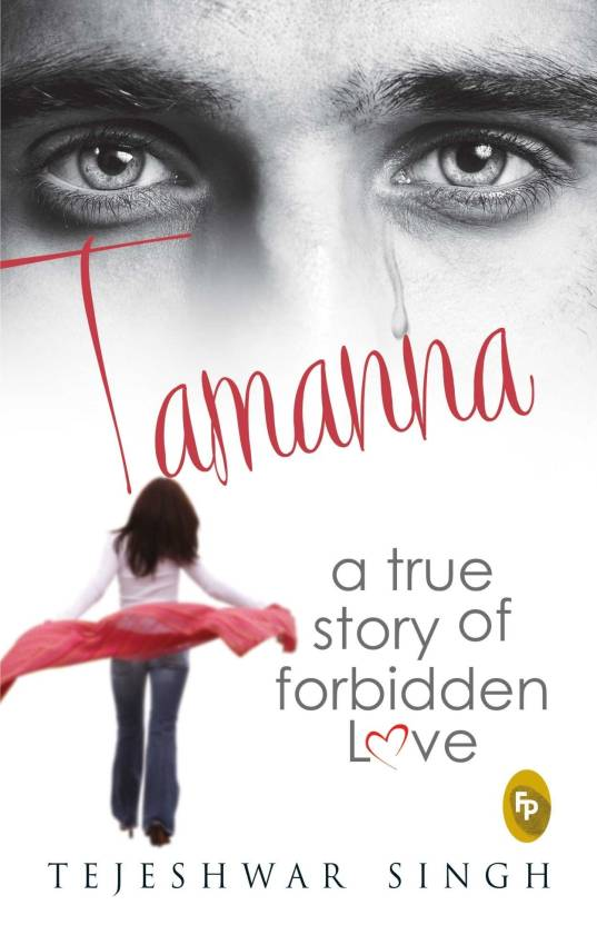 Tamanna : A True Story of Forbidden Love