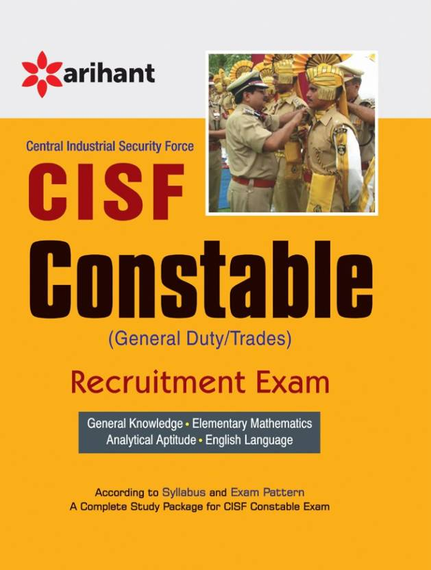 Central Industrial Security Force CISF Constable (GD) Recruitment Exam with  Practice Stes 5 Edition