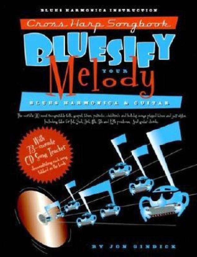 Cross Harp Songbook: Bluesify Your Melody--The Word's 90
