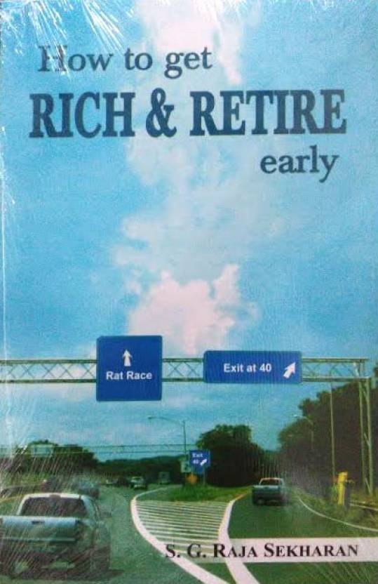 How to Get Rich and Retire Early