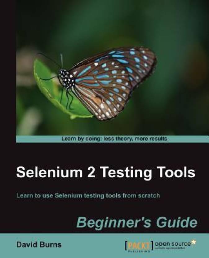 Selenium 2 Testing Tools : Beginner's Guide