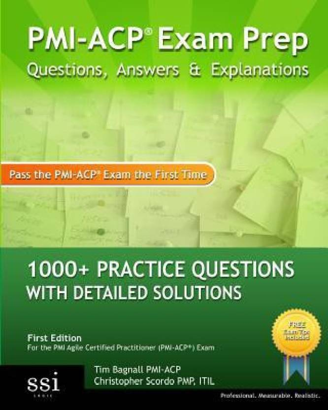 Pmi Acp Exam Prep 1000 Pmi Acp Practice Questions With Detailed