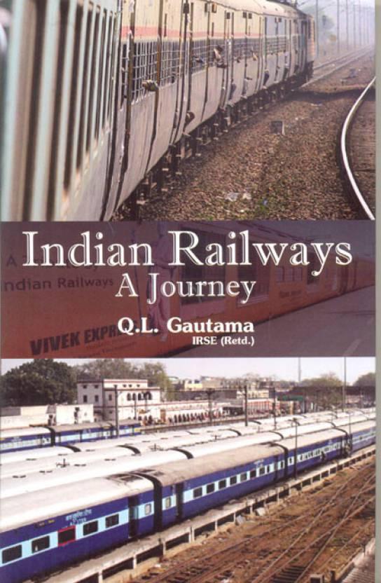 Indian railways a journey: Buy Indian railways a journey by Q  L