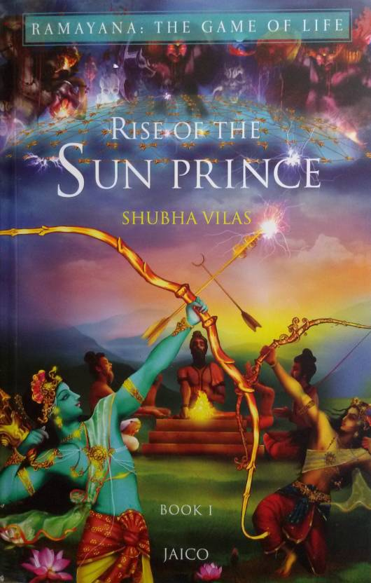 Ramayana - The Game of Life : Rise of the Sun Prince (Book 1)