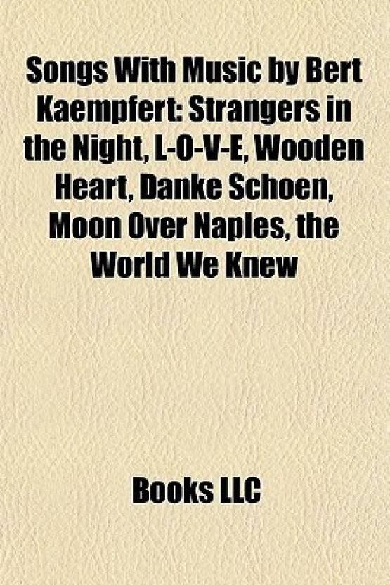 Songs With Music by Bert Kaempfert: Strangers in the Night, L-O-V-E