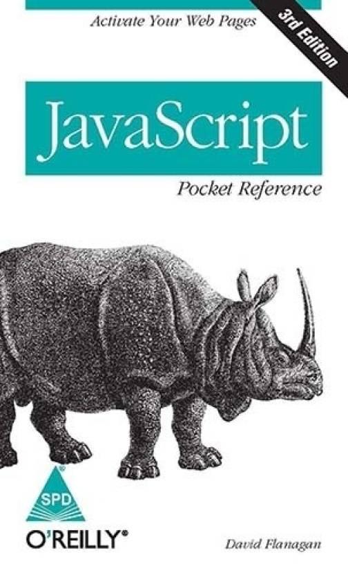 JavaScript: Pocket Reference 3 Edition