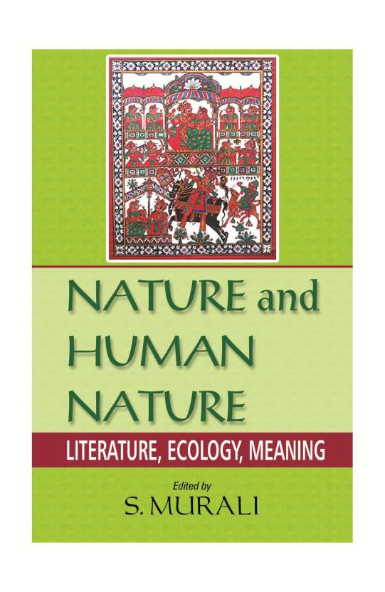 Nature And Human Nature Literature Ecology Meaning Buy Nature And