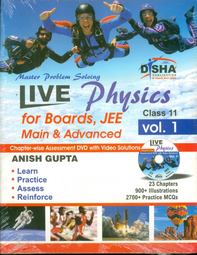 Live Physics for Boards, JEE Main & Advanced with Assesment & Video Solutions DVD (Volume 1 Class 11) 1st Edition
